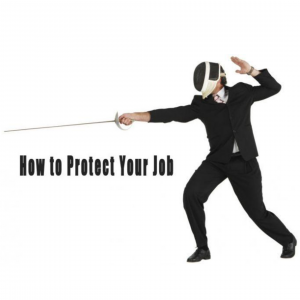 protect your job
